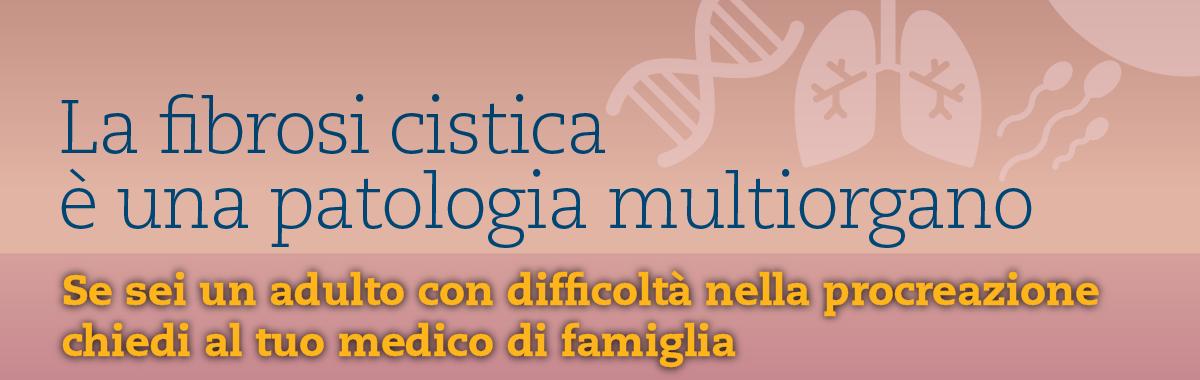 La fibrosi cistica è una patologia multiorgano