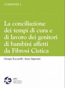 Compendi 2 - La conciliazione dei tempi di cura e di lavoro dei genitori di bambini affetti da Fibrosi Cistica